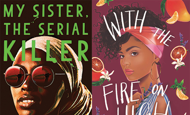"""My Sister, the Serial Killer"" by Oyinkan Braithwaite and ""With the Fire on High"" by Elzabeth Avecedo"